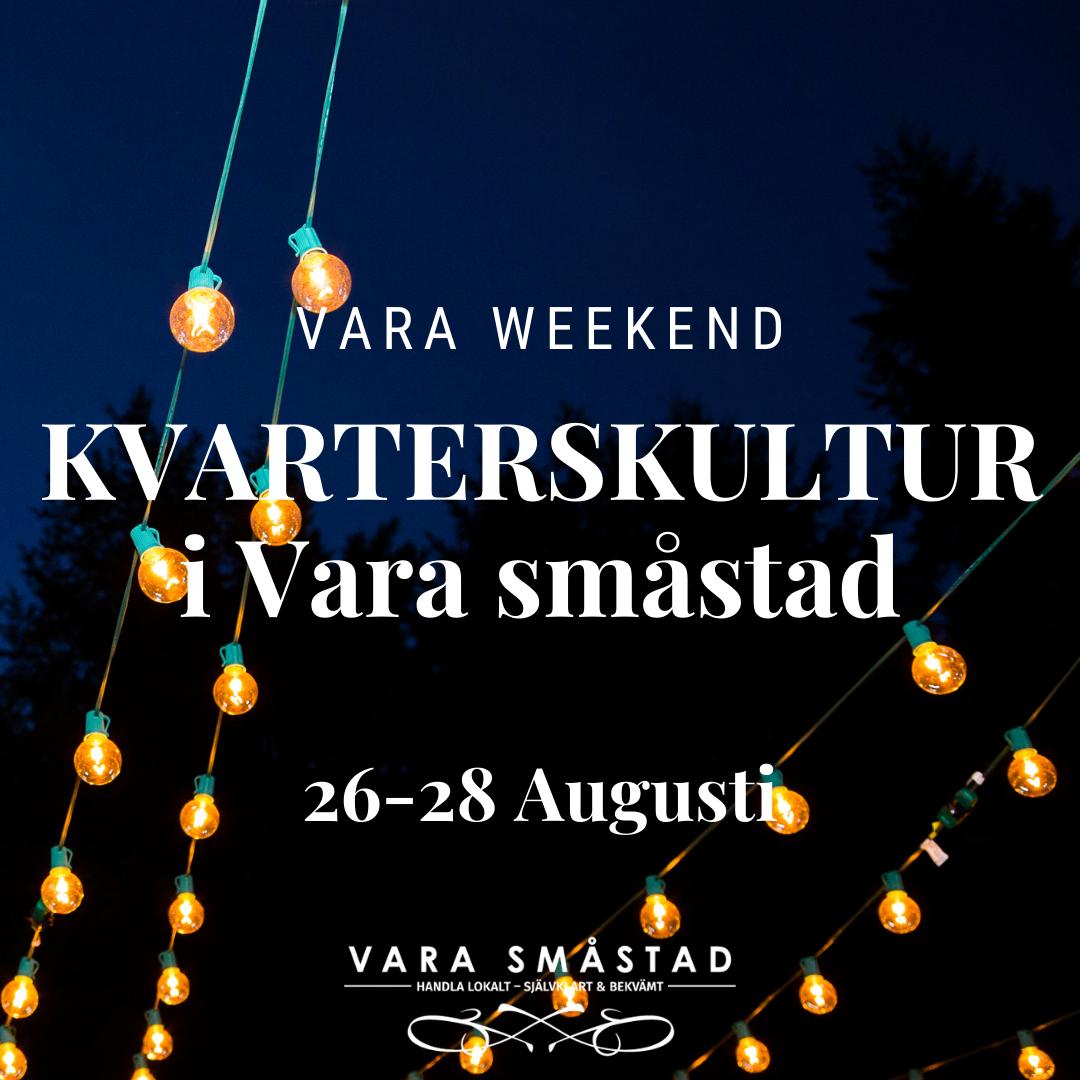 Kvarterskultur i Vara Småstad